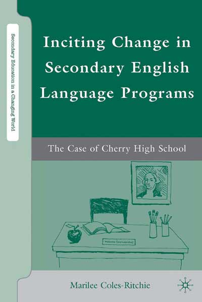 Inciting Change in Secondary English Language Programs