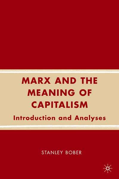 Marx and the Meaning of Capitalism