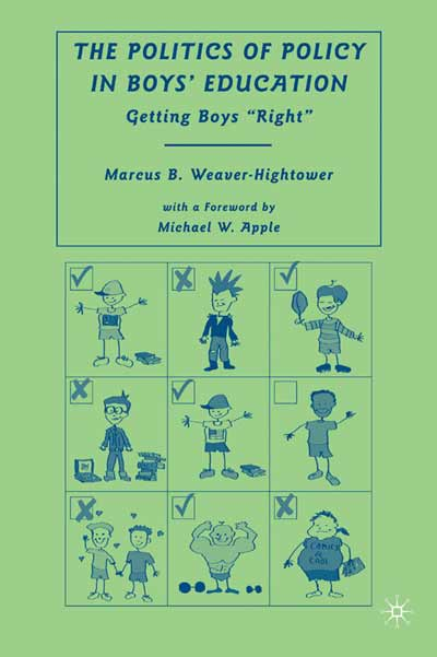 The Politics of Policy in Boys' Education