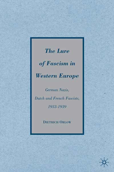 The Lure of Fascism in Western Europe