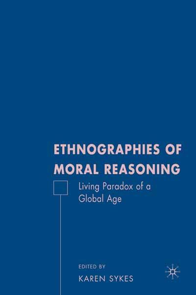 Ethnographies of Moral Reasoning
