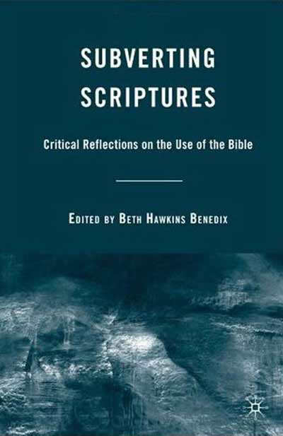 Subverting Scriptures