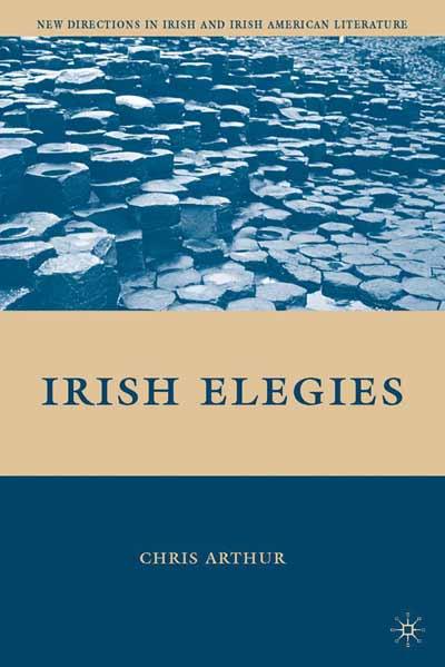 Irish Elegies
