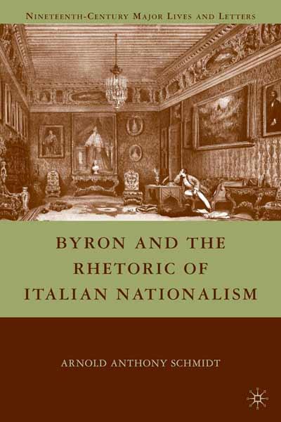 Byron and the Rhetoric of Italian Nationalism