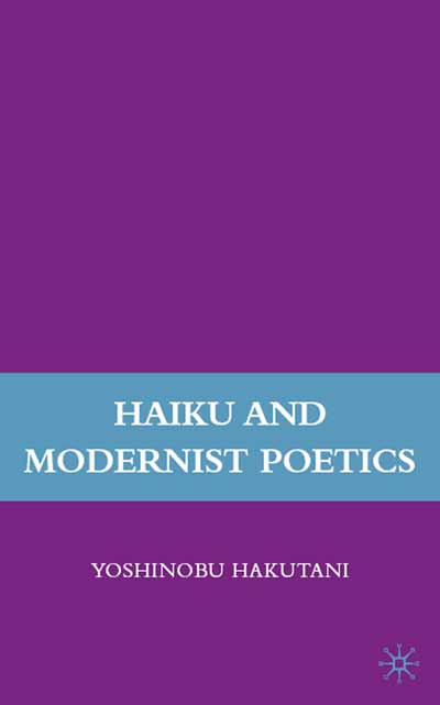 Haiku and Modernist Poetics