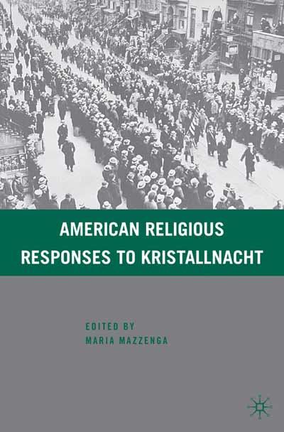 American Religious Responses to Kristallnacht