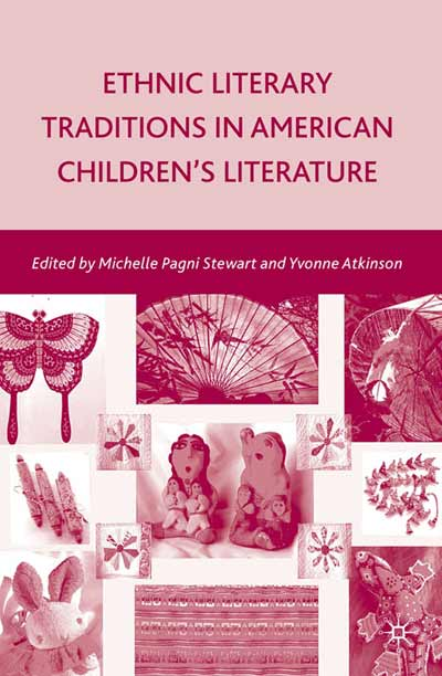 Ethnic Literary Traditions in American Children's Literature