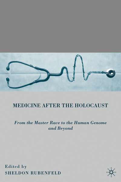 Medicine after the Holocaust