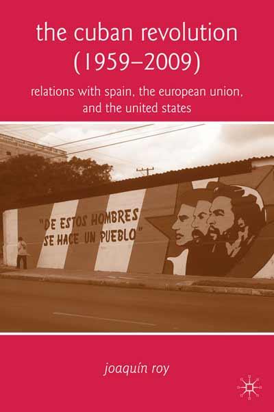 The Cuban Revolution (1959-2009)