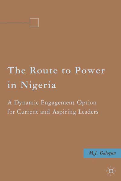 The Route to Power in Nigeria
