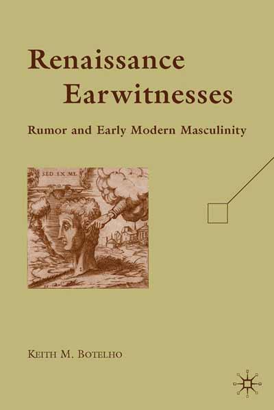 Renaissance Earwitnesses