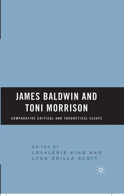 James Baldwin and Toni Morrison