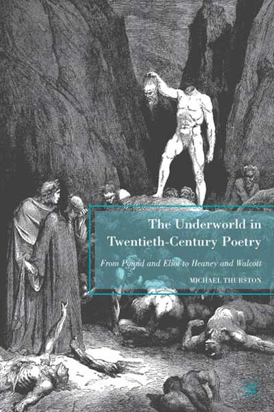 The Underworld in Twentieth-Century Poetry