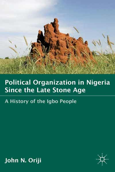 Political Organization in Nigeria since the Late Stone Age