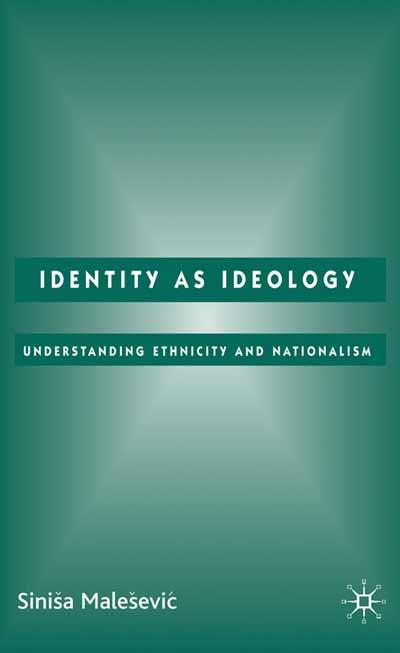 Identity as Ideology