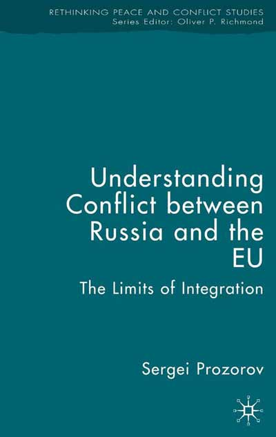 Understanding Conflict Between Russia and the EU