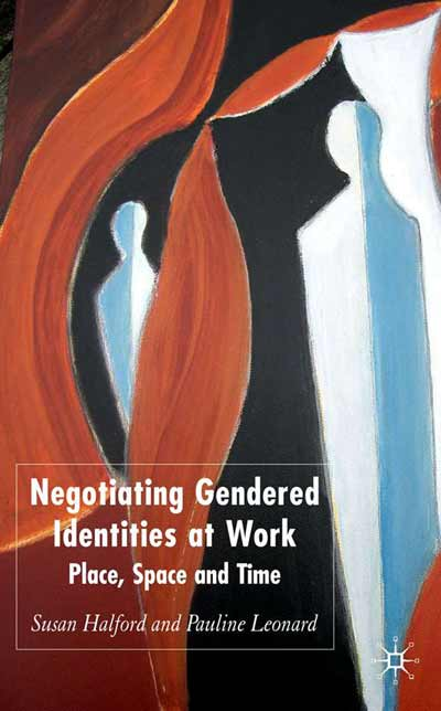Negotiating Gendered Identities at Work
