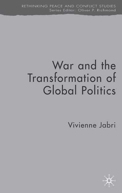 War and the Transformation of Global Politics