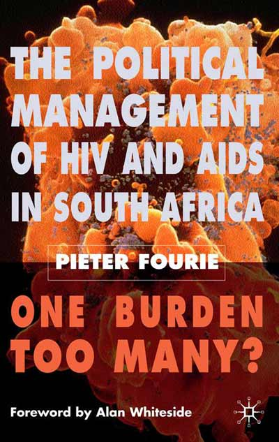 The Political Management of HIV and AIDS in South Africa