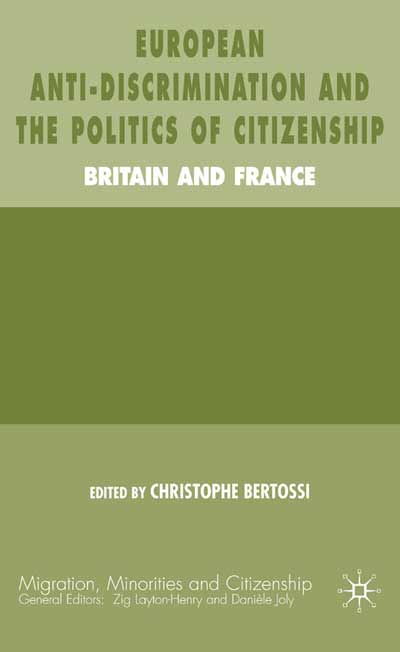 European Anti-Discrimination and the Politics of Citizenship