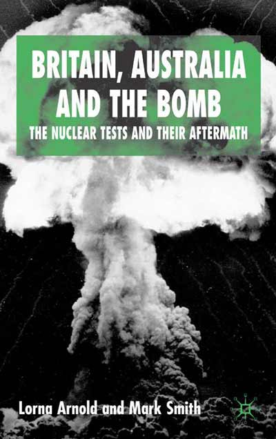 Britain, Australia and the Bomb
