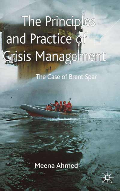 The Principles and Practice of Crisis Management
