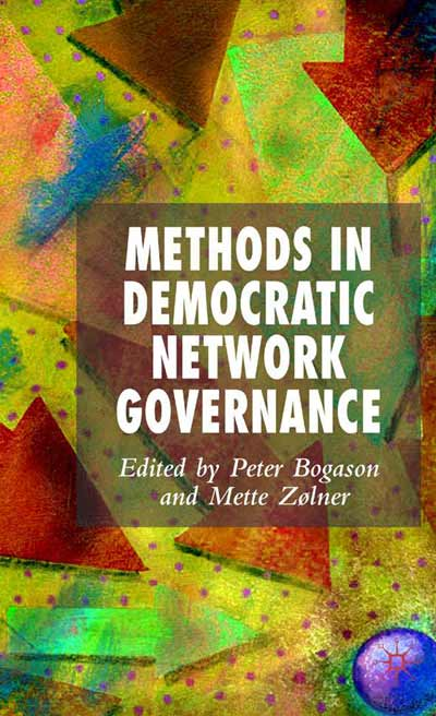 Methods in Democratic Network Governance