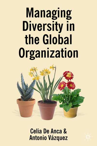 Managing Diversity in the Global Organization