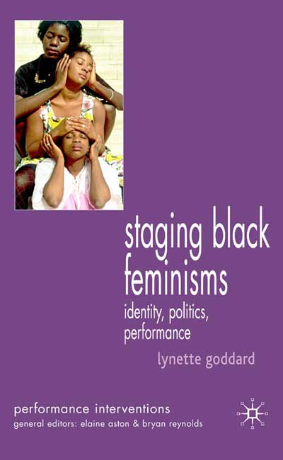 Staging Black Feminisms