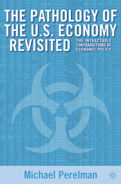Pathology of the U.S. Economy