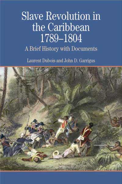 Slave Revolution in the Caribbean 1789-1804