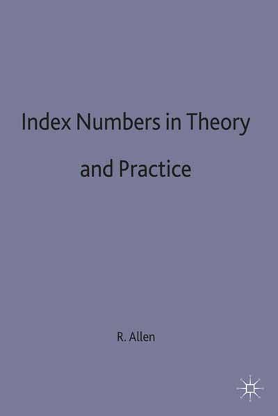 Index Numbers in Theory and Practice