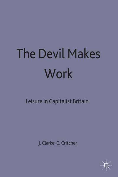 The Devil Makes Work