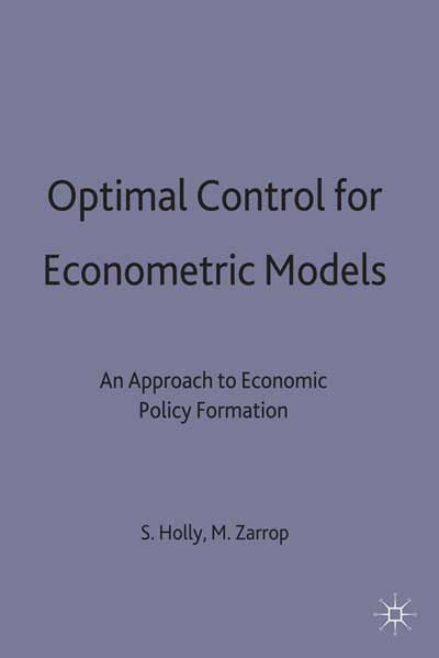 Optimal Control for Econometric Models