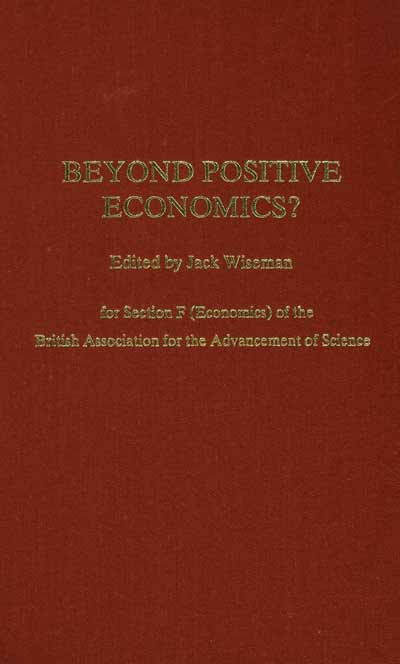 Beyond Positive Economics?