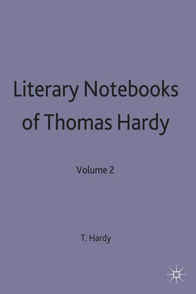 Literary Notebooks of Thomas Hardy