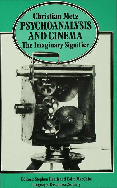 Psychoanalysis and Cinema: the Imaginary Signifier