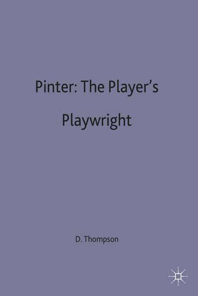 Pinter: The Player's Playwright