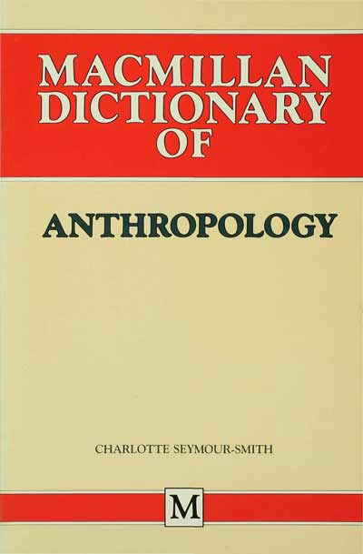 Palgrave Dictionary of Anthropology