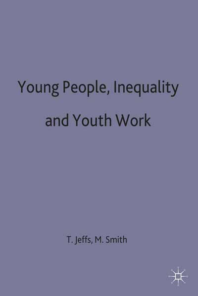 Young People, Inequality and Youth Work