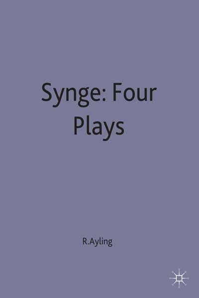 Synge: Four Plays