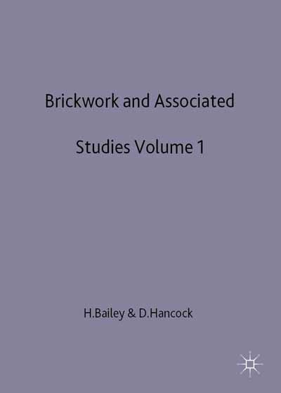 Brickwork 1 and Associated Studies
