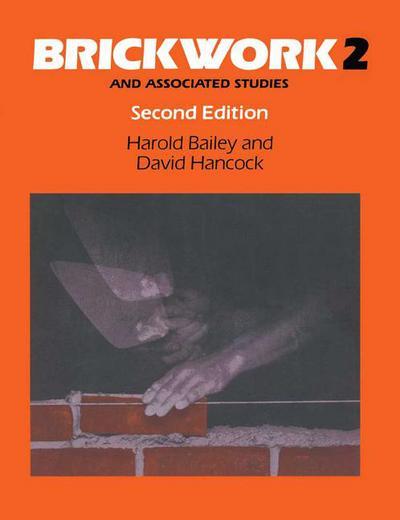 Brickwork 2 and Associated Studies
