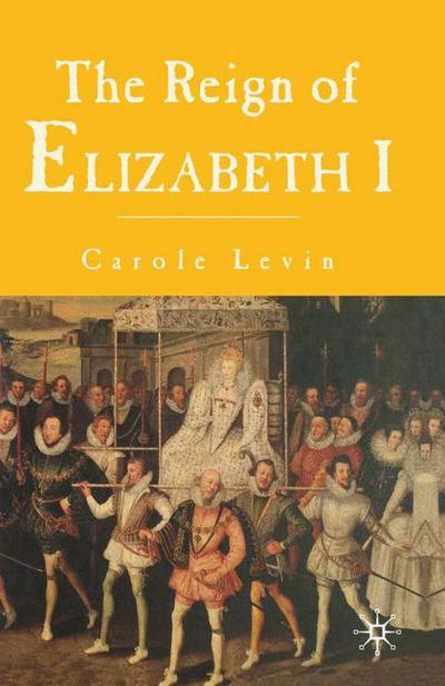 The Reign of Elizabeth 1