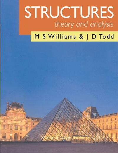 Structures: Theory and Analysis - M S  Williams - Palgrave Higher