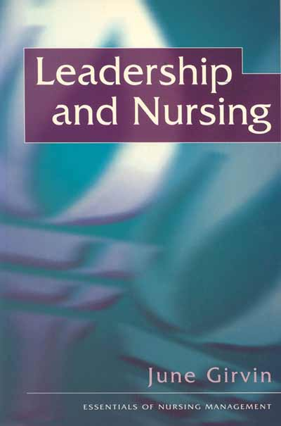 Leadership and Nursing
