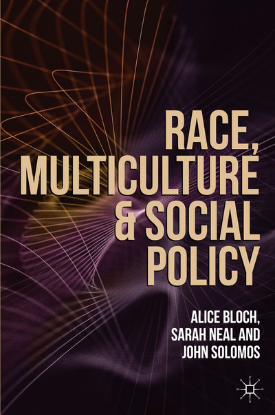 Race, Multiculture and Social Policy