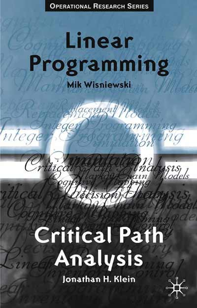 Critical Path Analysis and Linear Programming