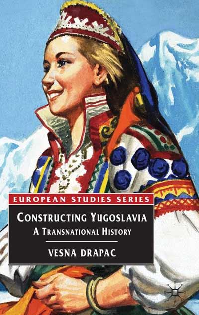 Constructing Yugoslavia