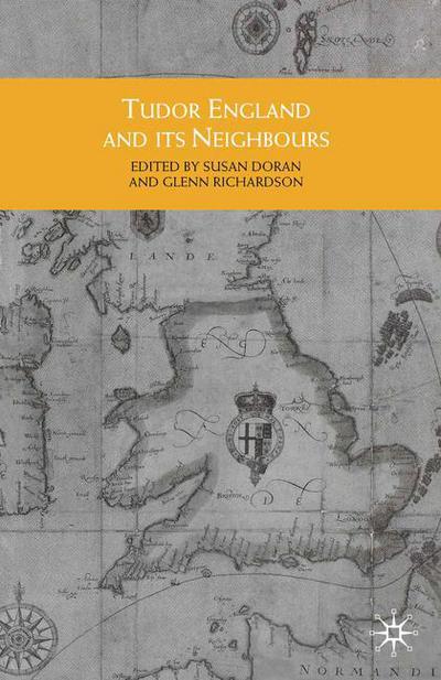 Tudor England and its Neighbours